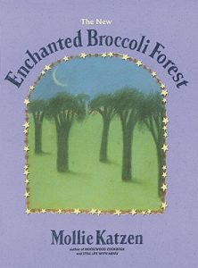Enchanted Broccoli Forest.